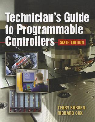 Technician's Guide to Programmable Controllers By Borden, Terry/ Cox, Richard A.