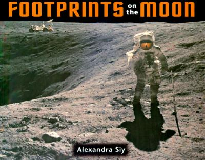 Footprints on the Moon By Siy, Alexandra